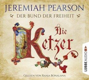 Der Bund der Freiheit - Die Ketzer, 6 Audio-CDs