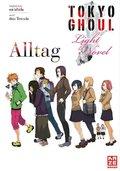 Tokyo Ghoul: Alltag (Novel)