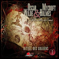 Oscar Wilde & Mycroft Holmes - Ritual des Grauens. Sonderermittler der Krone, Audio-CD