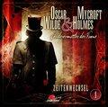 Oscar Wilde & Mycroft Holmes - Zeitenwechsel. Sonderermitler der Krone, Audio-CD