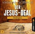 Der Jesus-Deal - Neubeginn, Audio-CD