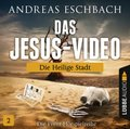 Das Jesus-Video - Die Heilige Stadt, Audio-CD