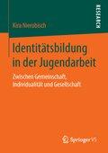Identitätsbildung in der Jugendarbeit