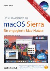 Das Praxisbuch macOS Sierra für engagierte Mac-Nutzer