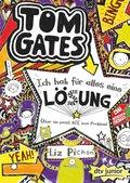 Tom Gates - Ich hab für alles eine Lösung (Aber sie passt nie zum Problem)