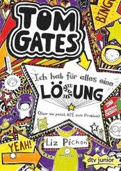 Tom Gates: Ich hab für alles eine Lösung (Aber sie passt nie zum Problem)