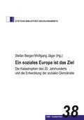 Ein soziales Europa ist das Ziel