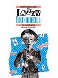 Jazzy Recorder, für Sopranblockflöte und Klavier - Bd.1