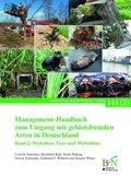 Management-Handbuch zum Umgang mit gebietsfremden Arten in Deutschland - Bd.2