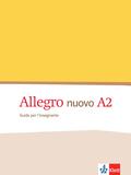 Allegro nuovo: Guida per l'insegnante; Bd.A2