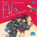 Ella und die zwölf Heldentaten, 3 Audio-CDs