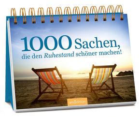 1000 Sachen, die den Ruhestand schöner machen