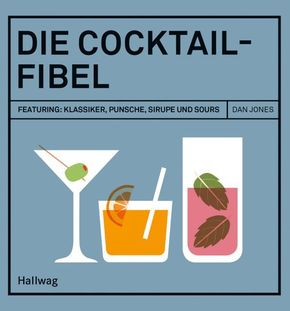 Die Cocktail-Fibel