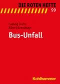 Die Roten Hefte: Bus-Unfall; Bd.99