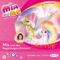 Mia and me - Mia und das Regenbogen-Einhorn, 1 Audio-CD