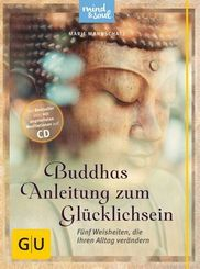 Buddhas Anleitung zum Glücklichsein, m. Audio-CD