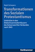 Transformationen des Sozialen Protestantismus