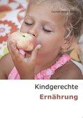 Kindgerechte Ernährung