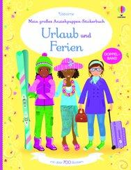 Mein großes Anziehpuppen-Stickerbuch: Urlaub und Ferien