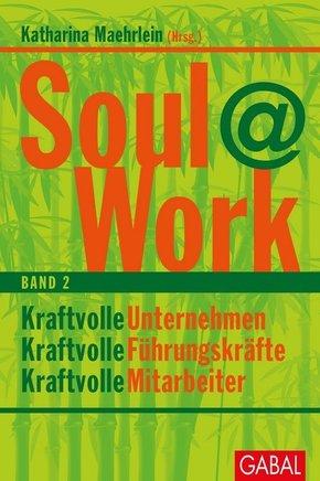 Soul@Work - Bd.2