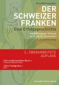 Der Schweizer Franken - Eine Erfolgsgeschichte