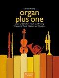 Organ plus one: Loben und Danken / Taufe und Trauung