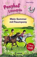 Ponyhof Liliengrün - Mein Sommer mit Traumpony