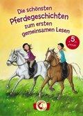 Die schönsten Pferdegeschichten zum ersten gemeinsamen Lesen