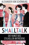 Smalltalk - Die Kunst des stilvollen Mitredens