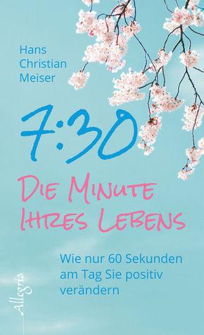 7:30 - Die Minute Ihres Lebens