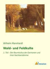 Wald- und Feldkulte