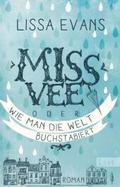 Miss Vee oder wie man die Welt buchstabiert