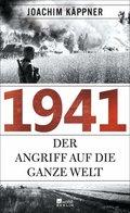 1941 - Der Angriff auf die ganze Welt.