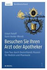 Besuchen Sie Ihren Arzt oder Apotheker - Bd.1