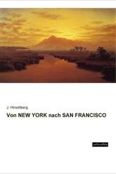 Von NEW YORK nach SAN FRANCISCO