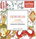 Zencolor moments Asiatische Weisheiten