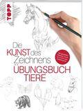 Die Kunst des Zeichnens - Übungsbuch Tiere