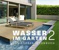 Wasser im Garten - Bd.2