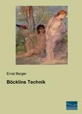 Böcklins Technik