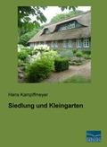 Siedlung und Kleingarten