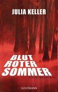 Blutroter Sommer