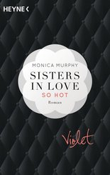 Sisters in Love, Violet - So hot