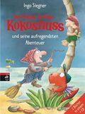 Der kleine Drache Kokosnuss und seine aufregendsten Abenteuer, m. Audio-CD