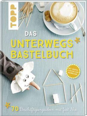 Das Unterwegs-Bastelbuch