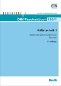 Kältetechnik: Sicherheit und Umweltschutz; Bd.1