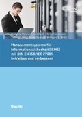 Managementsysteme für Informationssicherheit (ISMS) mit DIN EN ISO/IEC 27001 betreiben und verbessern