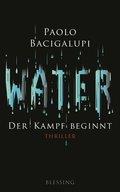 Water - Der Kampf beginnt