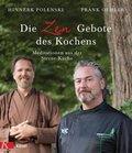 Die Zen-Gebote des Kochens