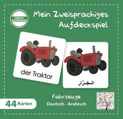 Mein Zweisprachiges Aufdeckspiel, Fahrzeuge, Arabisch (Kinderspiel)