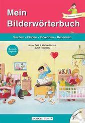 Mein Bilderwörterbuch, Deutsch - Englisch, m. Audio-CD